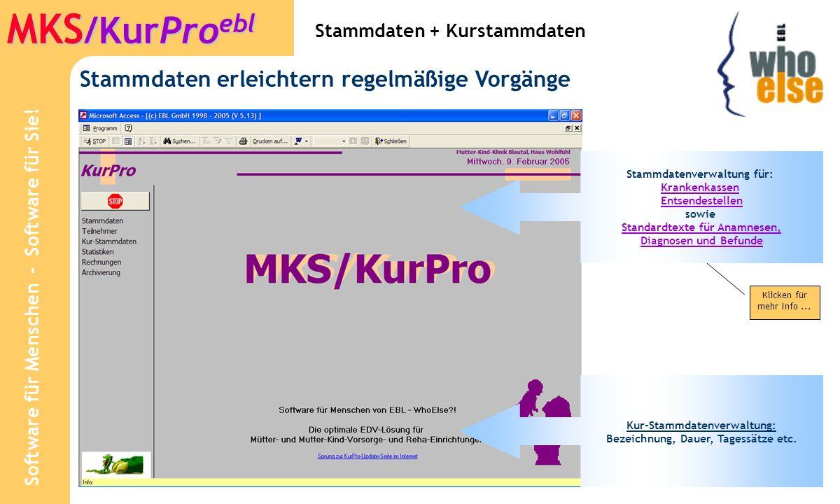 Software für Menschen - Software für Sie! MKS /KurPro ebl Stammdaten: Krankenkassen