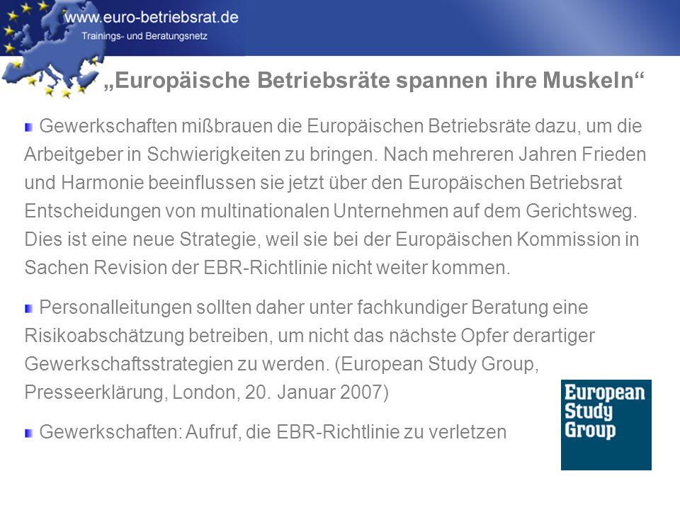 www.euro-betriebsrat.de Arbeitgeber sehen Gerichtsverfahren als Risiko Produktionsverlagerung von Luxemburg und Großbritannien nach Polen Keine vorherige Unterrichtung und Anhörung des EBR EBR-Sekretär wurde Zugang zu den Werken verwehrt 8.