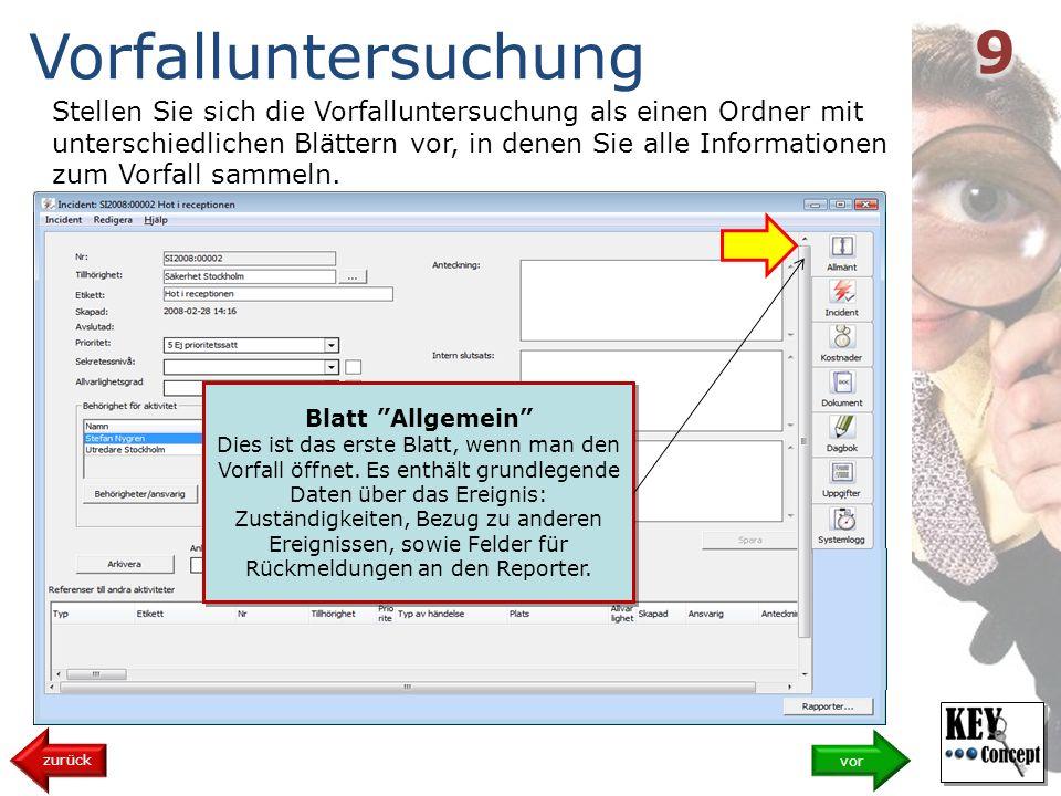 Stellen Sie sich die Vorfalluntersuchung als einen Ordner mit unterschiedlichen Blättern vor, in denen Sie alle Informationen zum Vorfall sammeln.