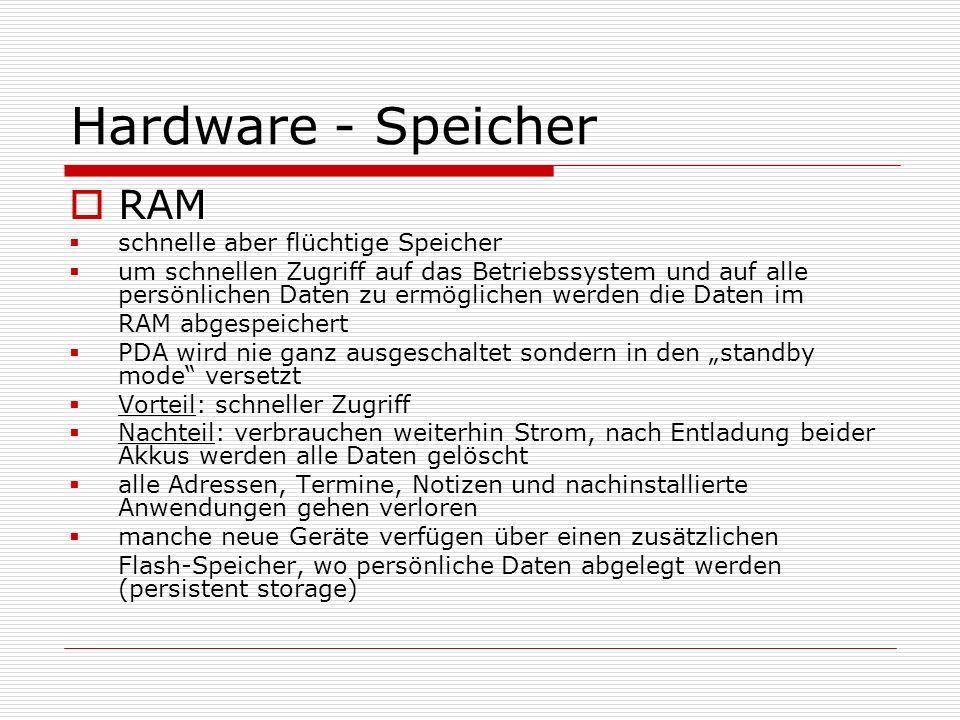 Hardware - Speicher RAM schnelle aber flüchtige Speicher um schnellen Zugriff auf das Betriebssystem und auf alle persönlichen Daten zu ermöglichen we