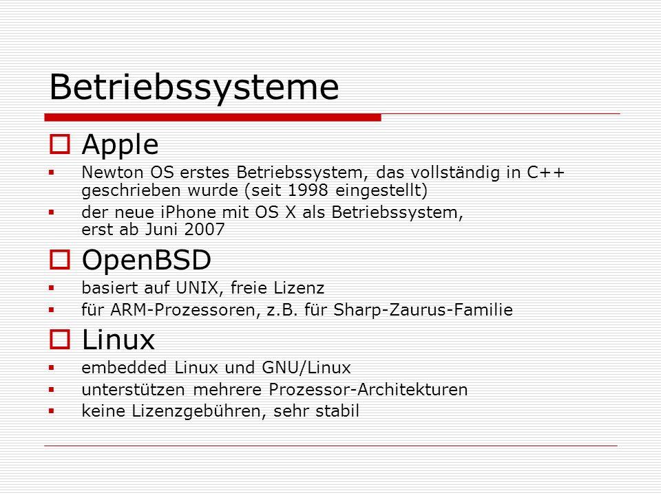 Betriebssysteme Apple Newton OS erstes Betriebssystem, das vollständig in C++ geschrieben wurde (seit 1998 eingestellt) der neue iPhone mit OS X als B