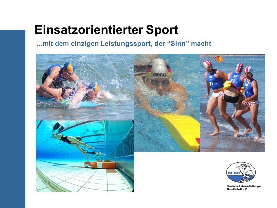...mit dem einzigen Leistungssport, der Sinn macht Einsatzorientierter Sport