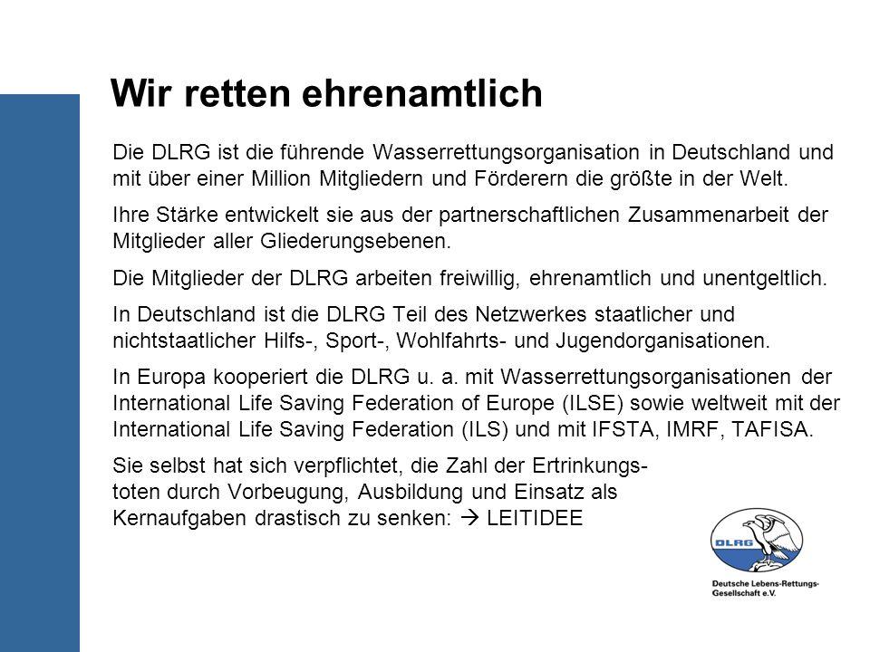 Die DLRG ist die führende Wasserrettungsorganisation in Deutschland und mit über einer Million Mitgliedern und Förderern die größte in der Welt. Ihre