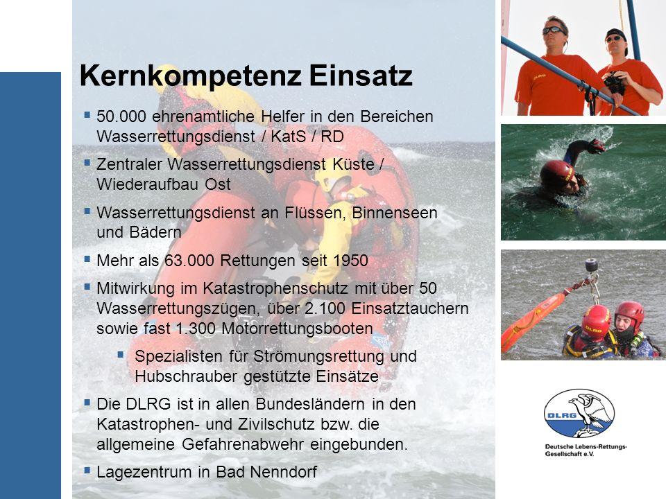 50.000 ehrenamtliche Helfer in den Bereichen Wasserrettungsdienst / KatS / RD Zentraler Wasserrettungsdienst Küste / Wiederaufbau Ost Wasserrettungsdi