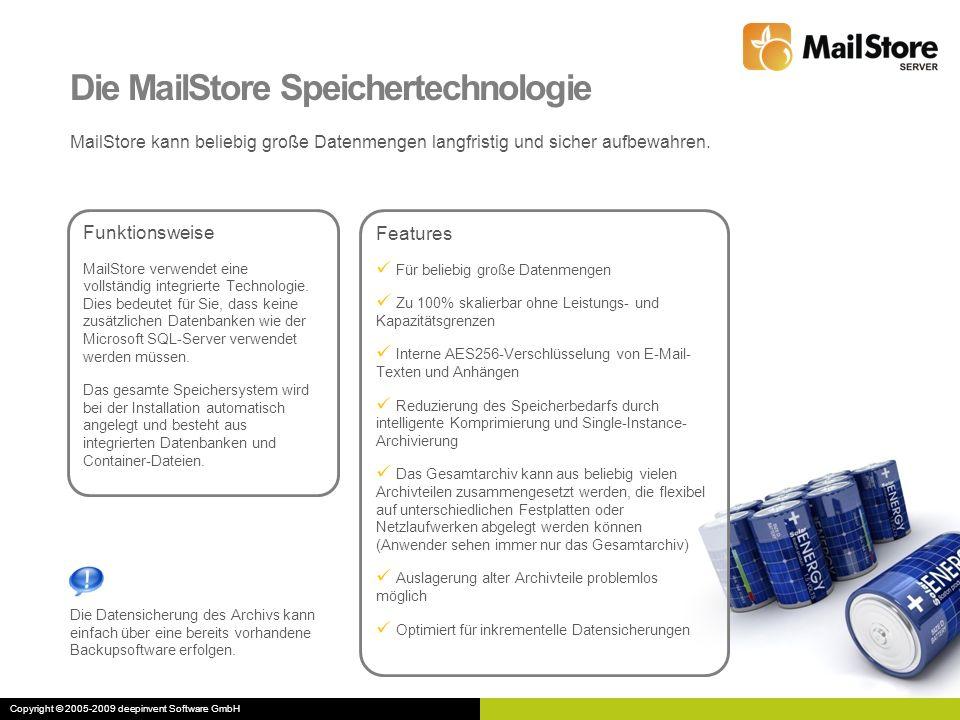 Funktionsweise MailStore verwendet eine vollständig integrierte Technologie. Dies bedeutet für Sie, dass keine zusätzlichen Datenbanken wie der Micros