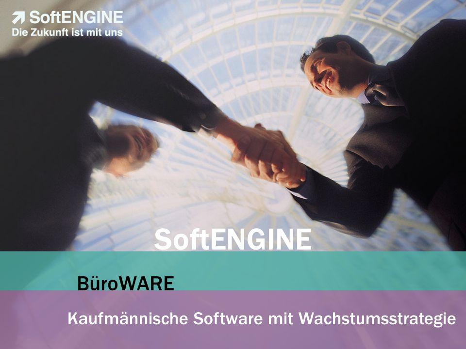SoftENGINE BüroWARE Kaufmännische Software mit Wachstumsstrategie