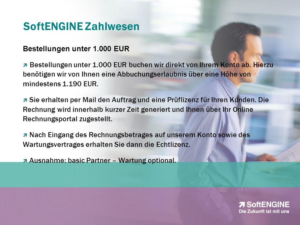 SoftENGINE Zahlwesen Bestellungen über 1.000 EUR Im Hause SoftENGINE gibt es zwei Möglichkeiten, Rechnungen zu begleichen: Wir haben eine generelle Abbuchungserlaubnis: Das bedeutet, ein an uns gesendeter Auftrag wird vom Fachhandelspartner mit einer geschätzten Projektlaufzeit abgegeben.