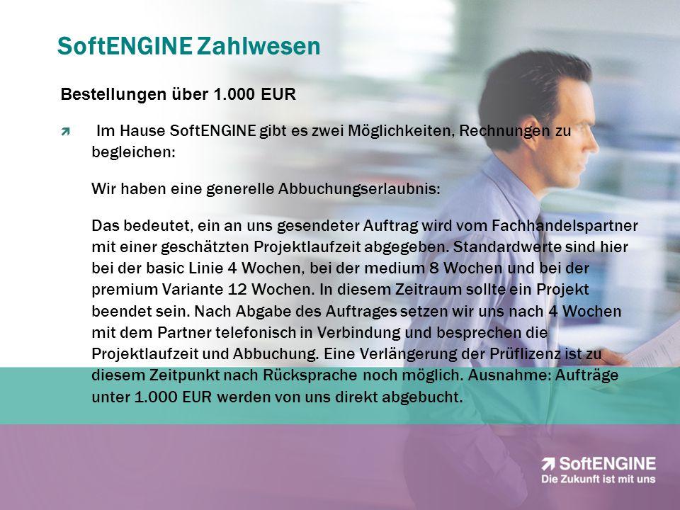 SoftENGINE Zahlwesen Bestellungen über 1.000 EUR Im Hause SoftENGINE gibt es zwei Möglichkeiten, Rechnungen zu begleichen: Wir haben eine generelle Ab