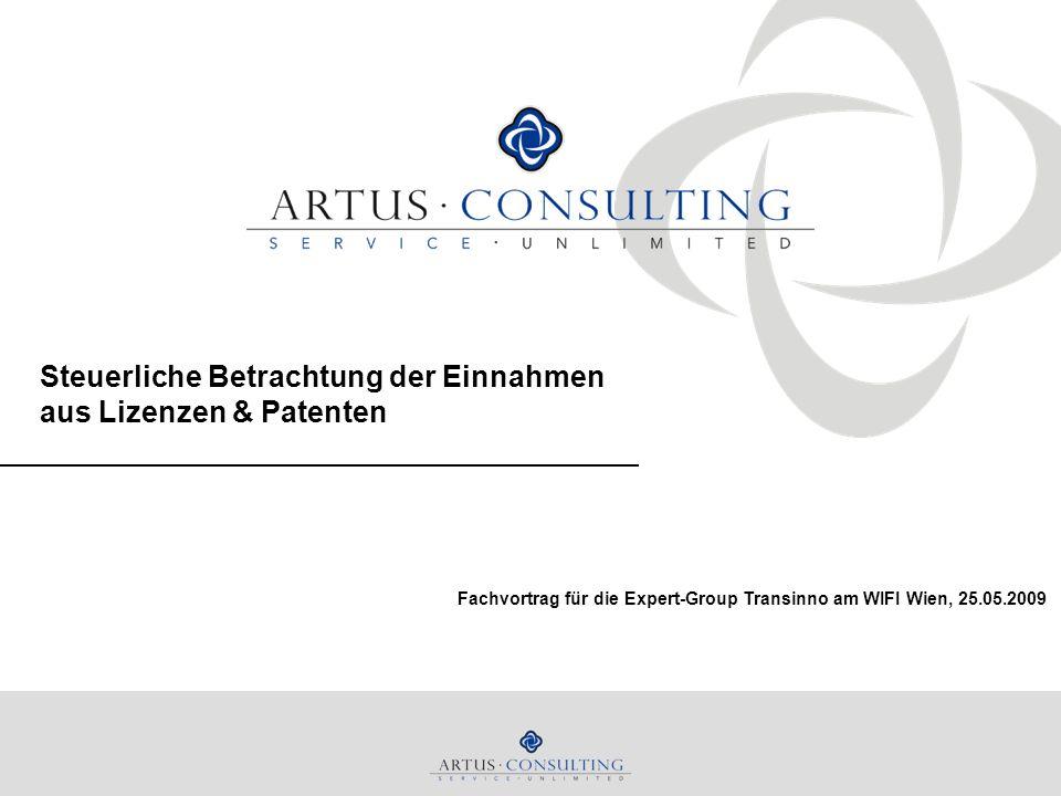 Steuerliche Betrachtung der Einnahmen aus Lizenzen & Patenten Fachvortrag für die Expert-Group Transinno am WIFI Wien, 25.05.2009