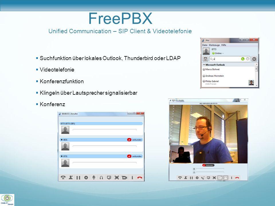 FreePBX Unified Communication – SIP Client & Videotelefonie Suchfunktion über lokales Outlook, Thunderbird oder LDAP Videotelefonie Konferenzfunktion