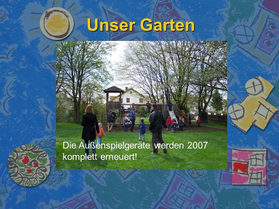 Unser Garten Die Außenspielgeräte werden 2007 komplett erneuert!