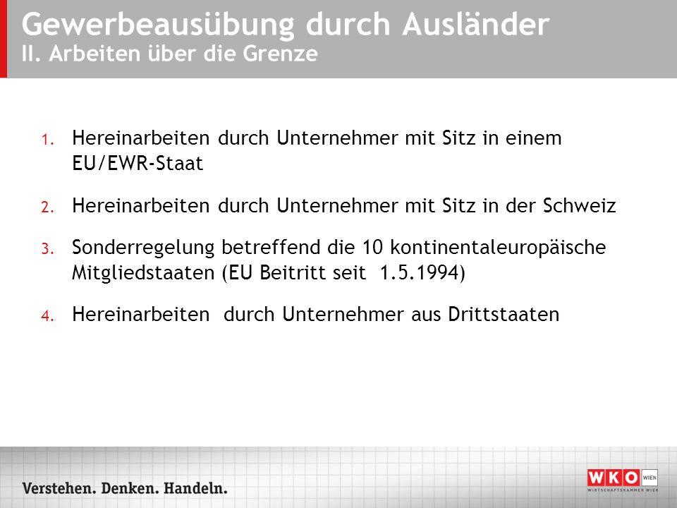 Gewerbeausübung durch Ausländer II.Arbeiten über die Grenze – 1.