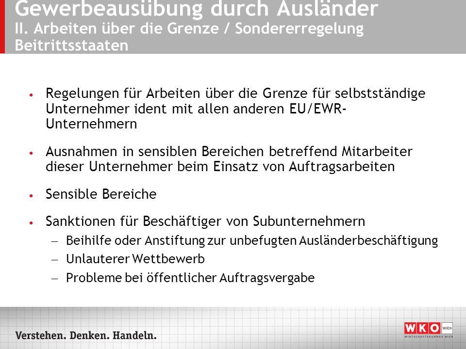 Gewerbeausübung durch Ausländer II.Arbeiten über die Grenze – Drittstaaten /WTO Mitgliedstaaten 1.