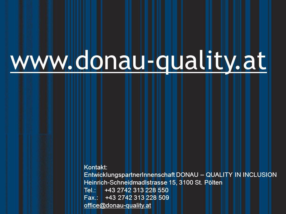 Kontakt: EntwicklungspartnerInnenschaft DONAU – QUALITY IN INCLUSION Heinrich-Schneidmadlstrasse 15, 3100 St.