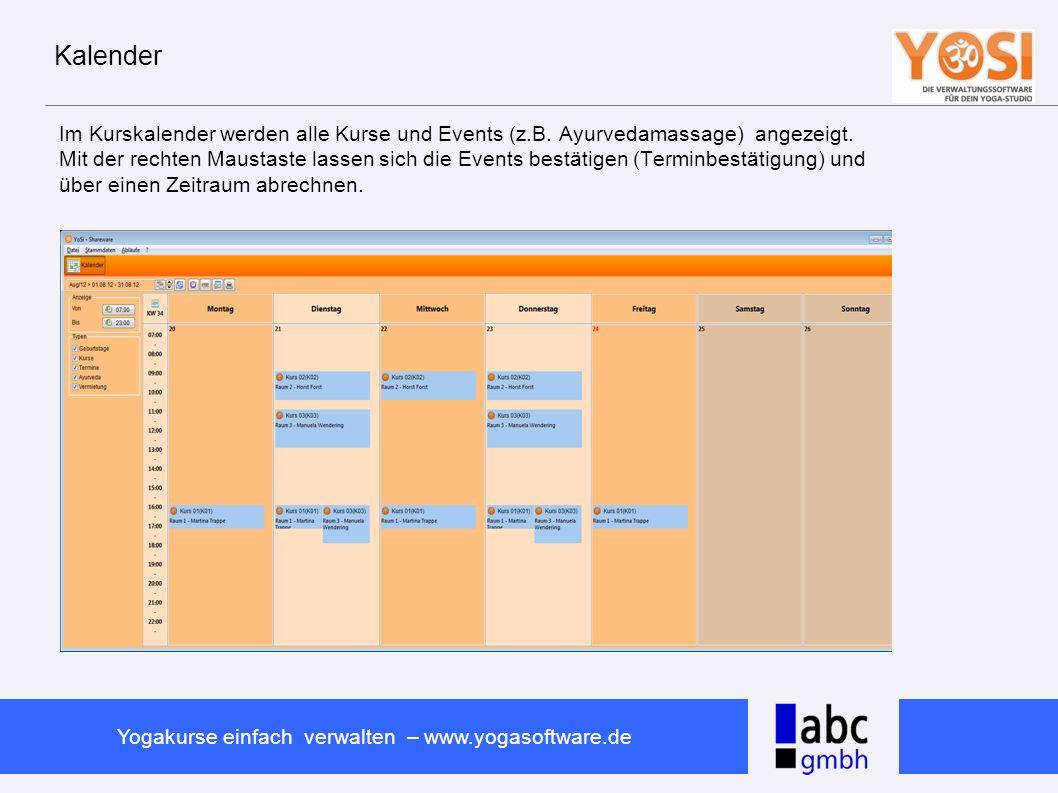www.abc-software.biz Yogakurse einfach verwalten – www.yogasoftware.de Rechnungsverwaltung In der Rechnungsverwaltung können für Firmen und private Teilnehmer Rechnungen erfasst ausgedruckt und per E-Mail versandt werden.