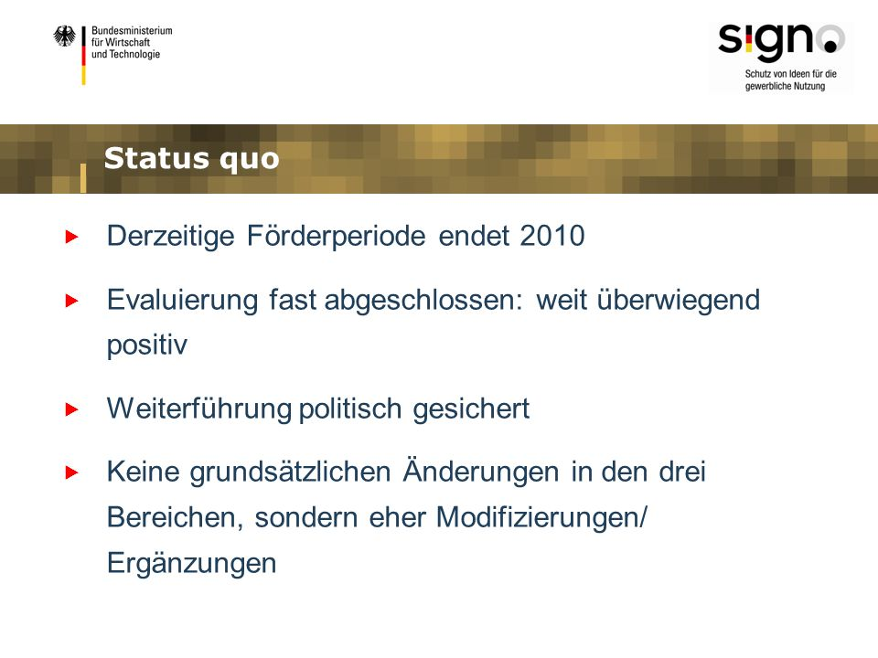 SIGNO-Hochschulen Verwertungsförderung: Budget ca.