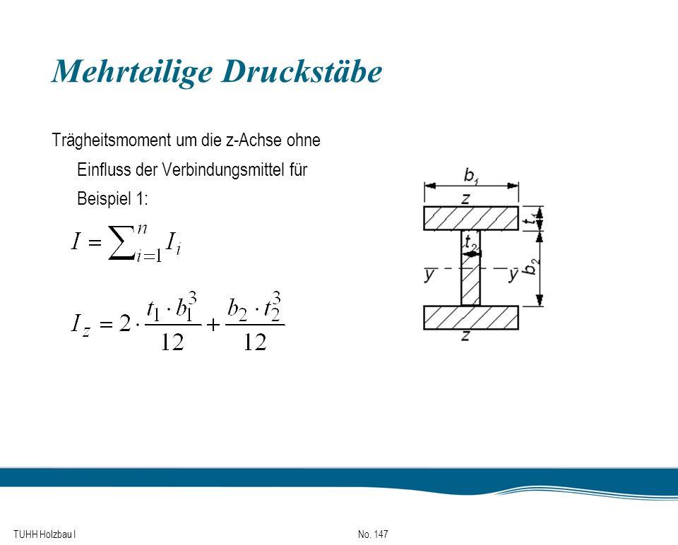 TUHH Holzbau I No. 147 Mehrteilige Druckstäbe Trägheitsmoment um die z-Achse ohne Einfluss der Verbindungsmittel für Beispiel 1:
