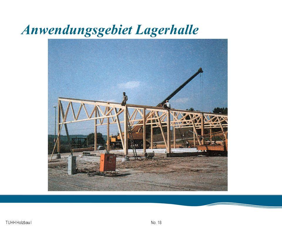 TUHH Holzbau I No. 18 Anwendungsgebiet Lagerhalle