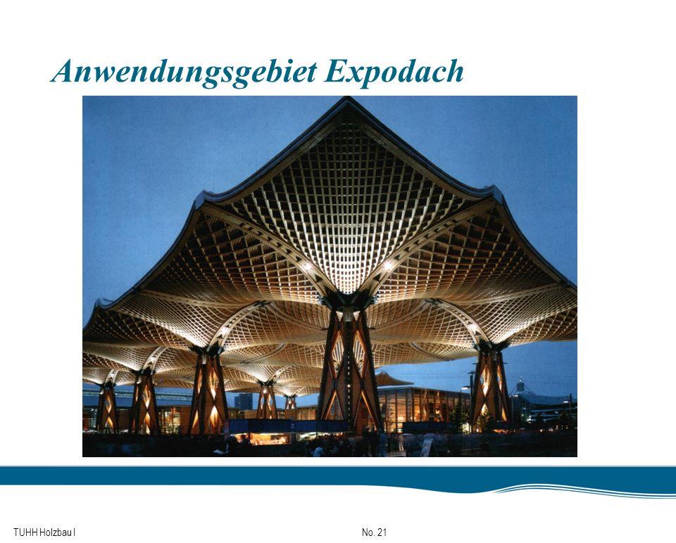 TUHH Holzbau I No. 21 Anwendungsgebiet Expodach