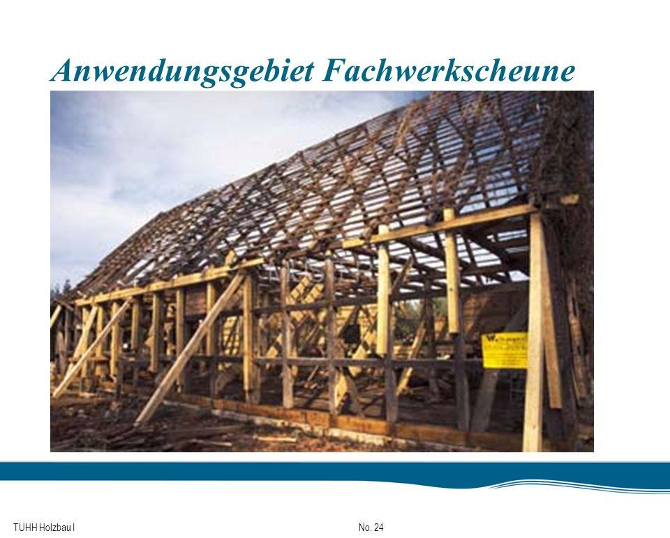 TUHH Holzbau I No. 24 Anwendungsgebiet Fachwerkscheune