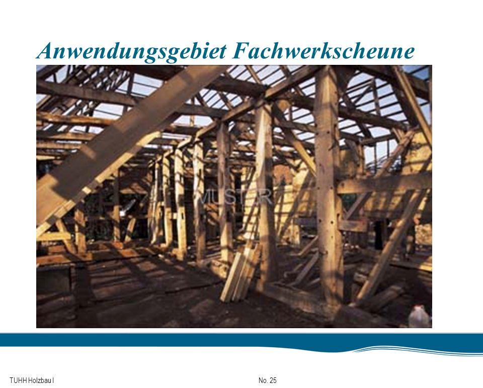 TUHH Holzbau I No. 25 Anwendungsgebiet Fachwerkscheune