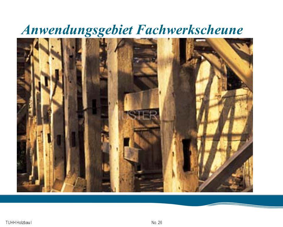 TUHH Holzbau I No. 26 Anwendungsgebiet Fachwerkscheune