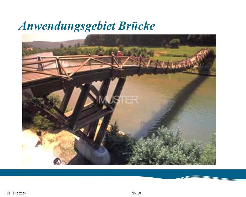 TUHH Holzbau I No. 28 Anwendungsgebiet Brücke
