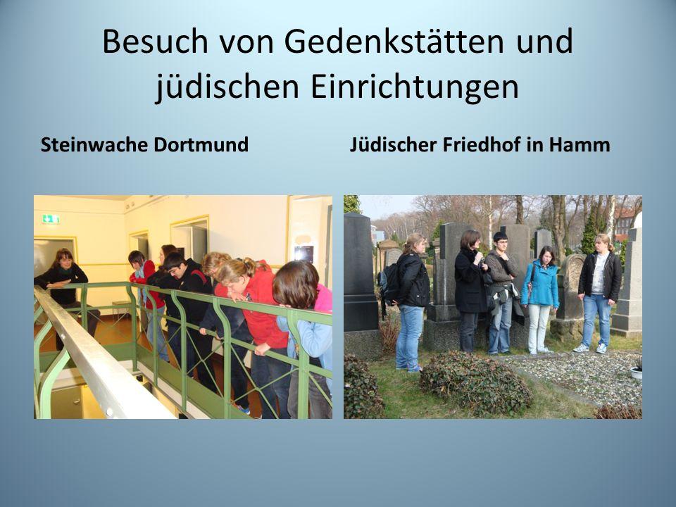 Besuch von Gedenkstätten und jüdischen Einrichtungen Steinwache DortmundJüdischer Friedhof in Hamm