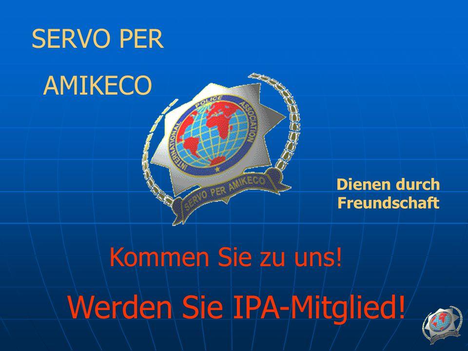 SERVO PER AMIKECO Dienen durch Freundschaft Kommen Sie zu uns! Werden Sie IPA-Mitglied!