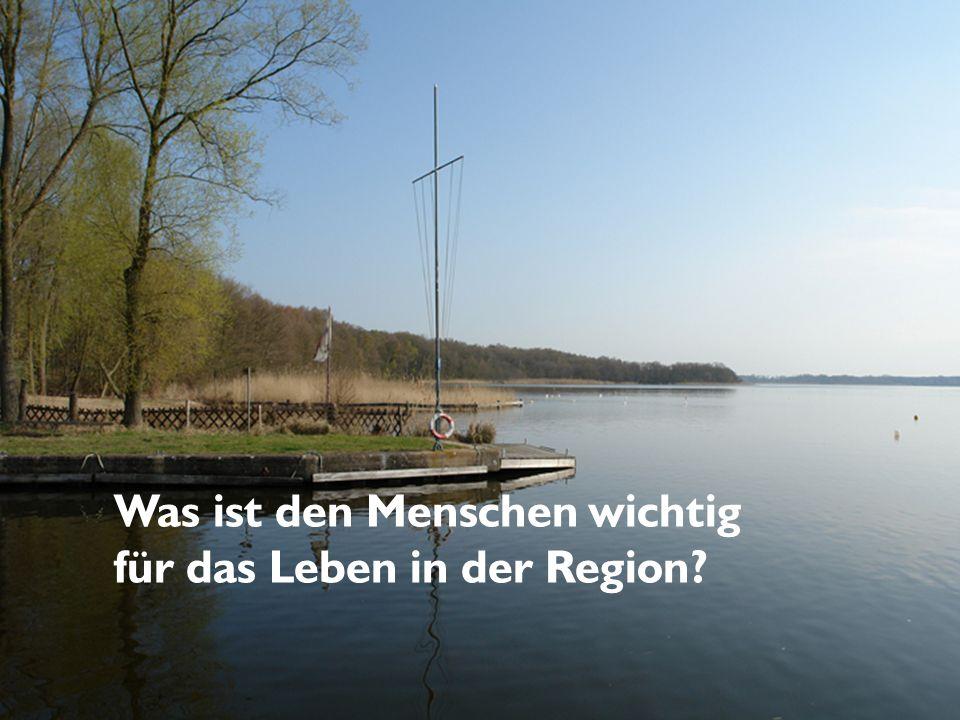 Was ist den Menschen wichtig für das Leben in der Region?