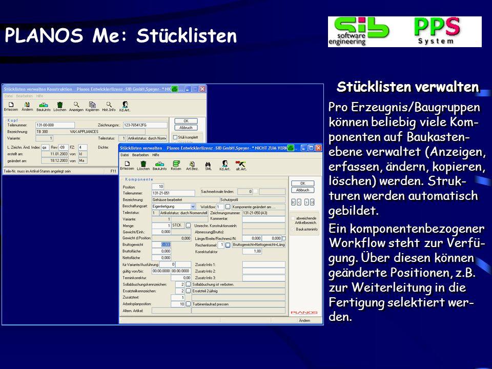 PLANOS Me: Stücklisten Stücklisten verwalten - Historieninfo - Über den gleichnamigen Button sind Informationen bzgl.