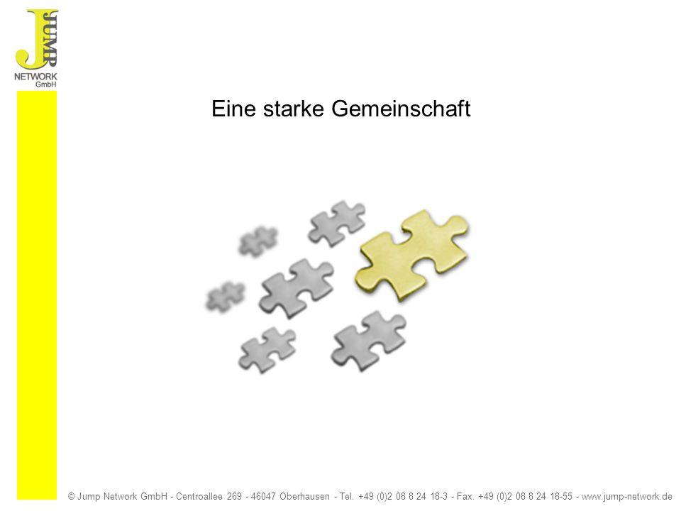 © Jump Network GmbH - Centroallee 269 - 46047 Oberhausen - Tel. +49 (0)2 08 8 24 18-3 - Fax. +49 (0)2 08 8 24 18-55 - www.jump-network.de Eine starke