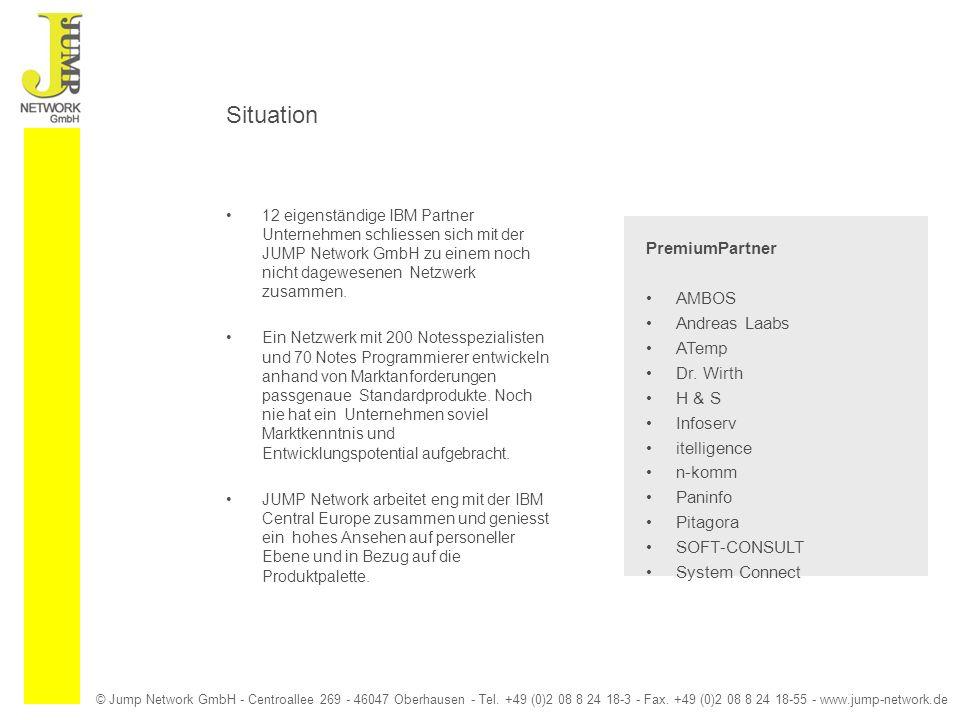© Jump Network GmbH - Centroallee 269 - 46047 Oberhausen - Tel. +49 (0)2 08 8 24 18-3 - Fax. +49 (0)2 08 8 24 18-55 - www.jump-network.de Situation 12