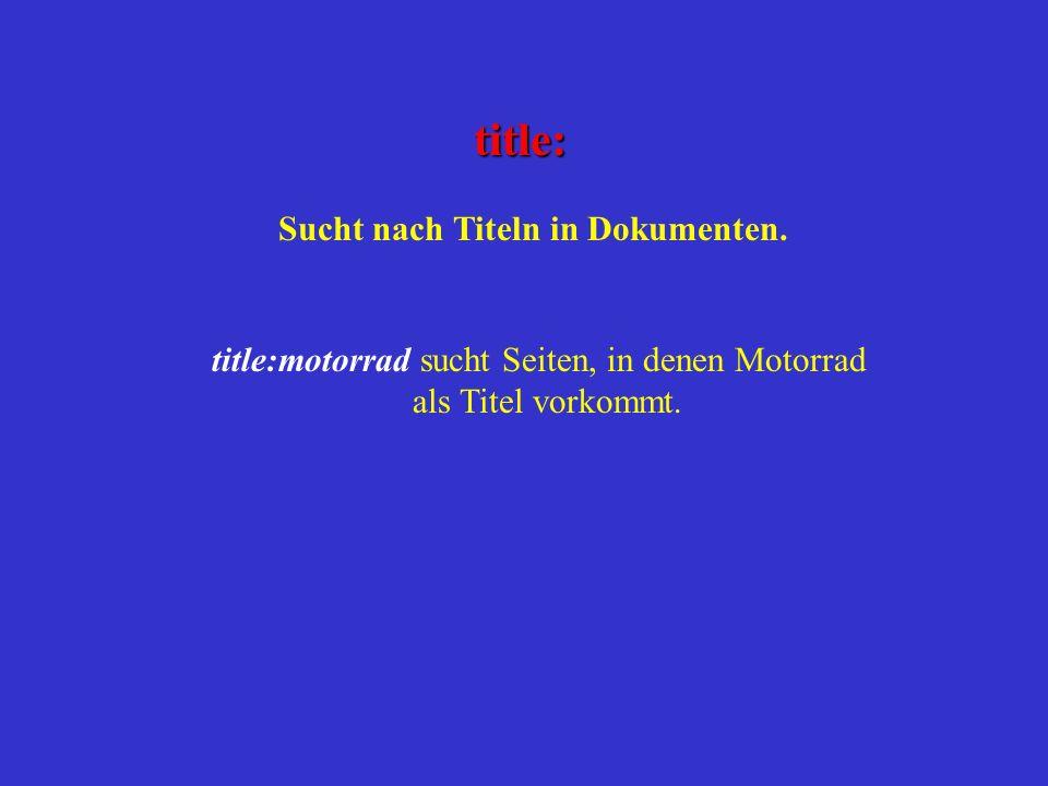 title: Sucht nach Titeln in Dokumenten.