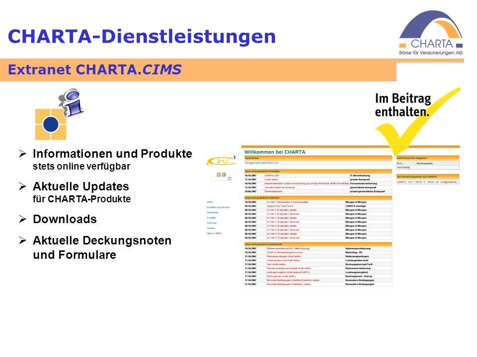CHARTA-Dienstleistungen Informationen und Produkte stets online verfügbar Aktuelle Updates für CHARTA-Produkte Downloads Aktuelle Deckungsnoten und Fo