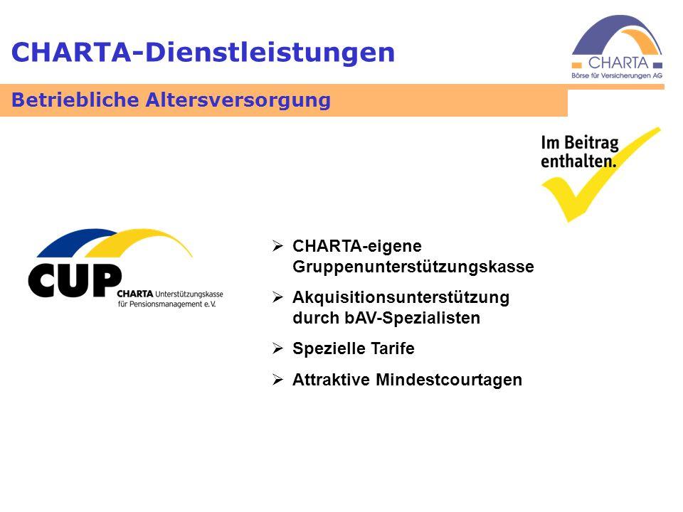 CHARTA-Dienstleistungen CHARTA-eigene Gruppenunterstützungskasse Akquisitionsunterstützung durch bAV-Spezialisten Spezielle Tarife Attraktive Mindestc