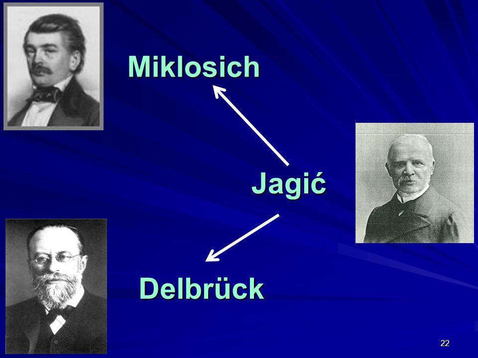 22 Miklosich Delbrück Jagić