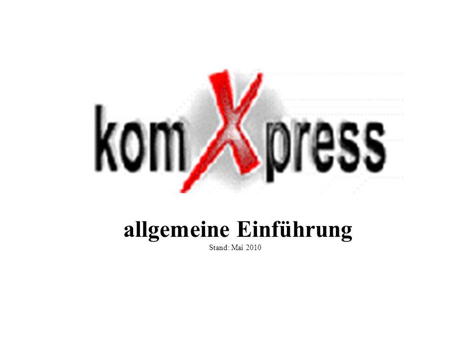 allgemeine Einführung Stand: Mai 2010