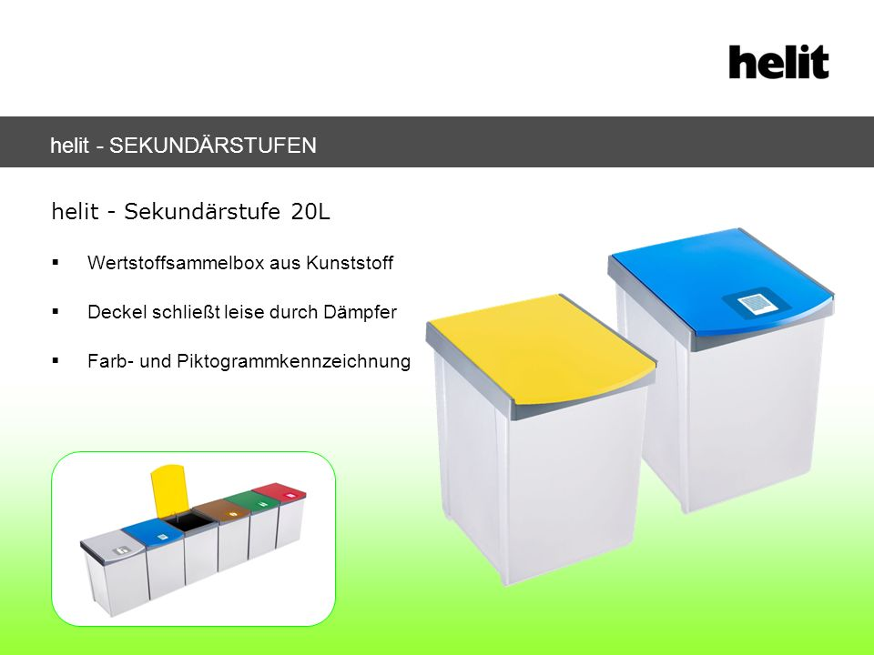 helit - Sekundärstufe 20L Wertstoffsammelbox aus Kunststoff Deckel schließt leise durch Dämpfer Farb- und Piktogrammkennzeichnung helit - SEKUNDÄRSTUF