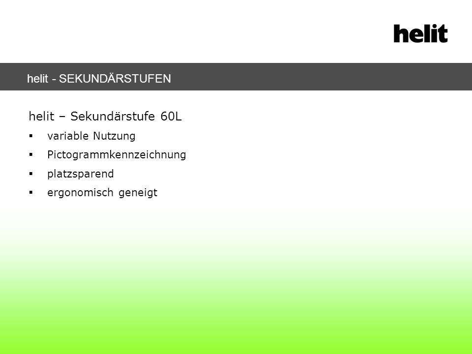 helit – Sekundärstufe 60L variable Nutzung Pictogrammkennzeichnung platzsparend ergonomisch geneigt