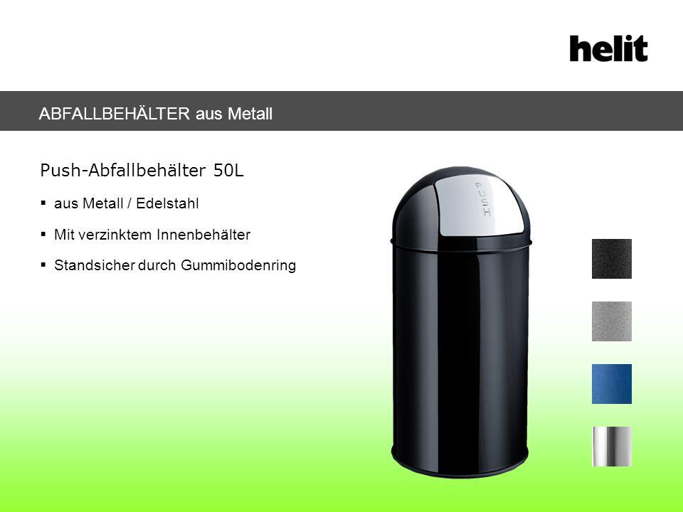 Push-Abfallbehälter 50L aus Metall / Edelstahl Mit verzinktem Innenbehälter Standsicher durch Gummibodenring ABFALLBEHÄLTER aus Metall