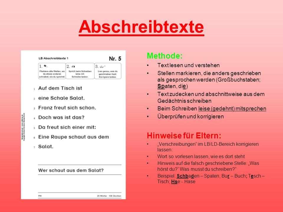 Abschreibtexte Methode: Text lesen und verstehen Stellen markieren, die anders geschrieben als gesprochen werden (Großbuchstaben; Spaten, die) Text zu