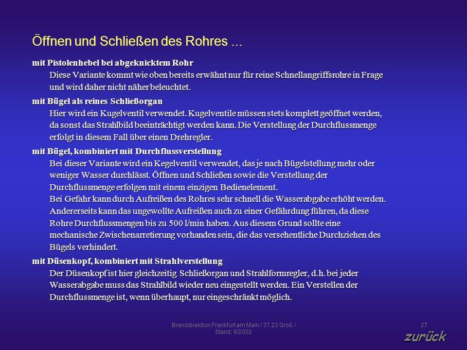 Branddirektion Frankfurt am Main / 37.23 Groß / Stand: 9/2002 27 Öffnen und Schließen des Rohres... mit Pistolenhebel bei abgeknicktem Rohr Diese Vari