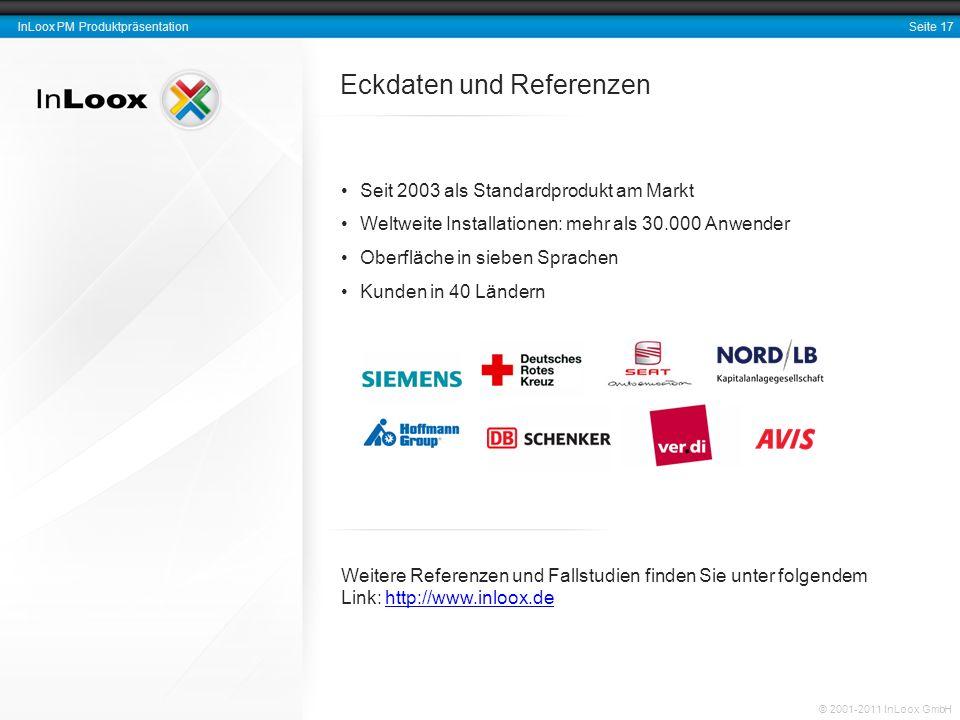 Seite 18 InLoox PM Produktpräsentation © 2001-2011 InLoox GmbH Vielen Dank für Ihre Aufmerksamkeit.