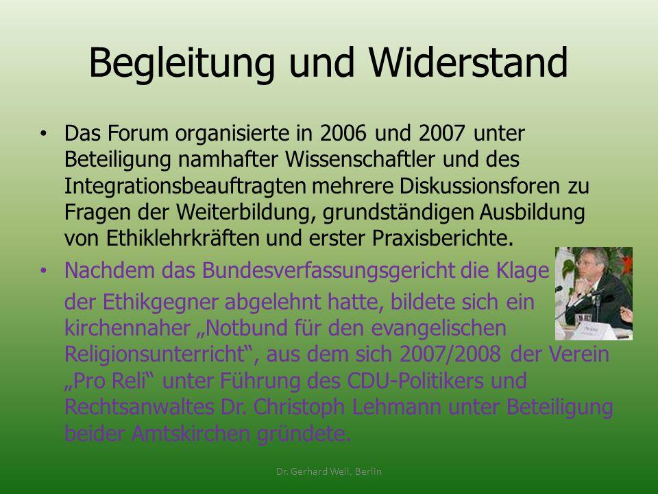 Begleitung und Widerstand Das Forum organisierte in 2006 und 2007 unter Beteiligung namhafter Wissenschaftler und des Integrationsbeauftragten mehrere