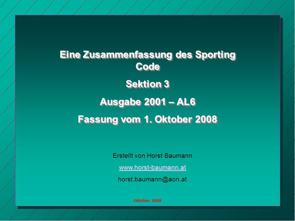 Eine Zusammenfassung des Sporting Code Sektion 3 Ausgabe 2001 – AL6 Fassung vom 1.