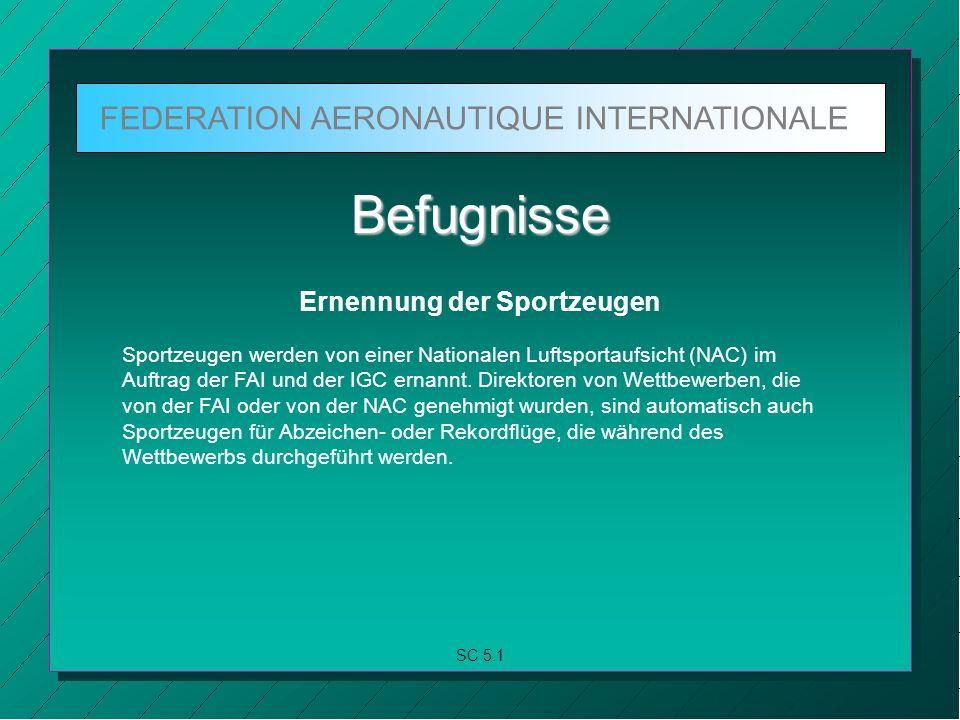 FEDERATION AERONAUTIQUE INTERNATIONALE SC 5.1.2 a.b.c.
