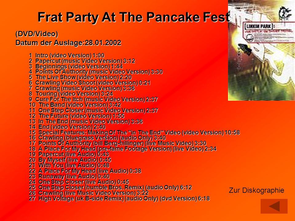 (DVD/Video) Datum der Auslage:28.01.2002 1 Intro (video Version) 1:00 2 Papercut (music Video Version) 3:12 3 Beginnings (video Version) 1:44 4 Points