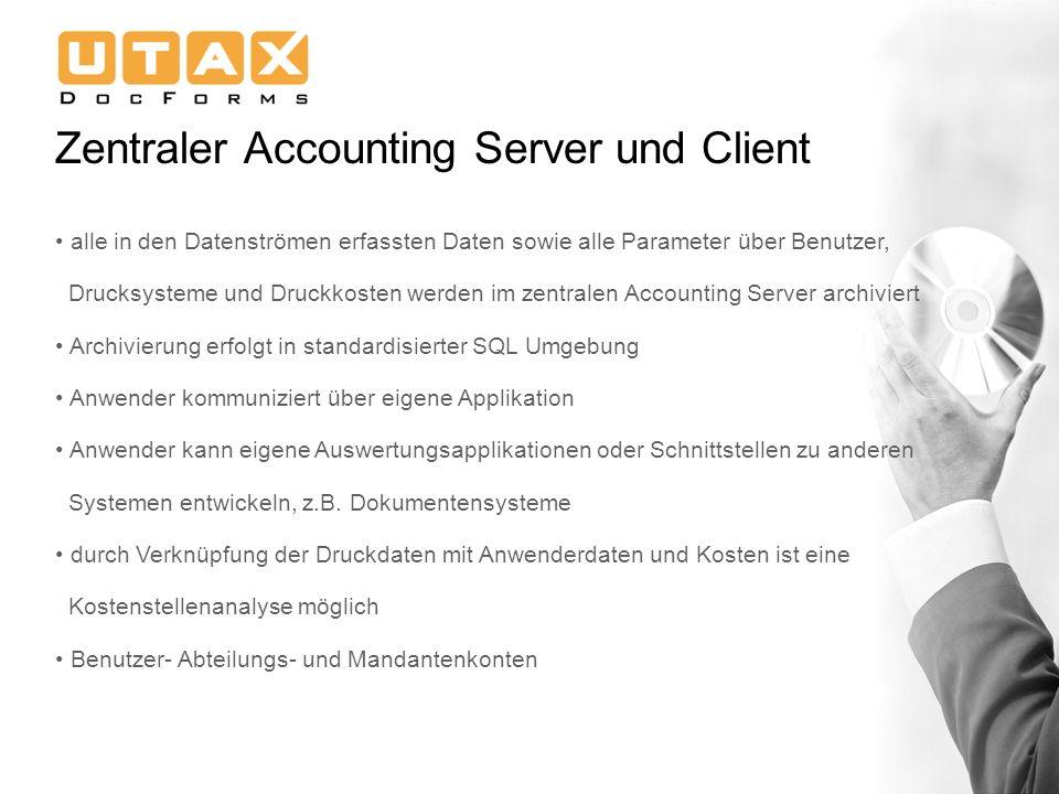 Zentraler Accounting Server und Client alle in den Datenströmen erfassten Daten sowie alle Parameter über Benutzer, Drucksysteme und Druckkosten werde