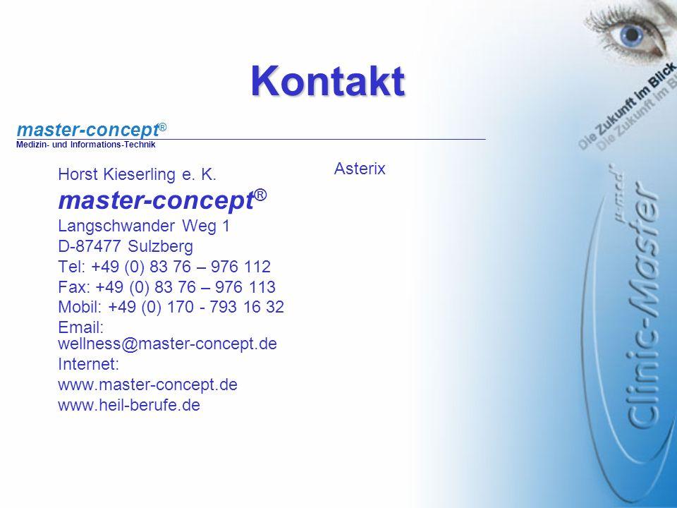master-concept ® Medizin- und Informations-TechnikKontakt Horst Kieserling e. K. master-concept ® Langschwander Weg 1 D-87477 Sulzberg Tel: +49 (0) 83